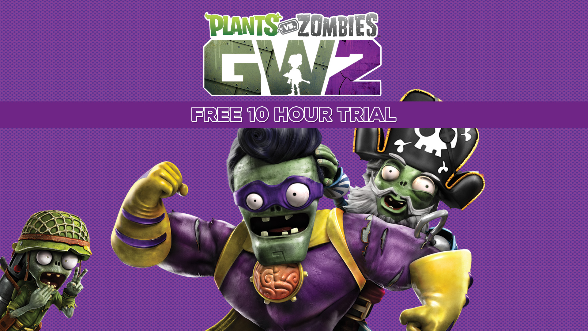 Try 10 Hours of Plants vs Zombies Garden Warfare 2 for Free